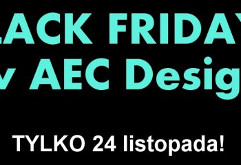 BLACK FRIDAY w AEC Design